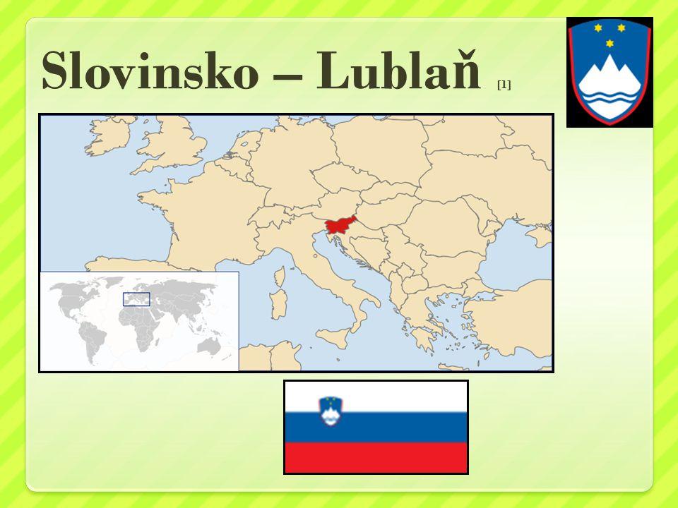 Slovinsko – Lubla ň [1]