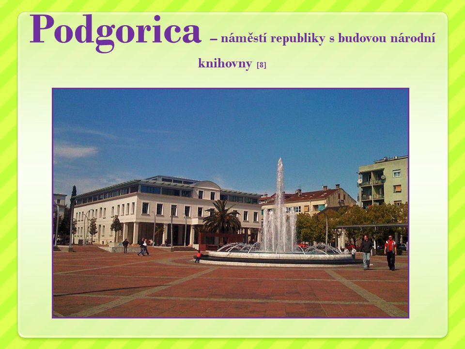 Podgorica – nám ě stí republiky s budovou národní knihovny [8]