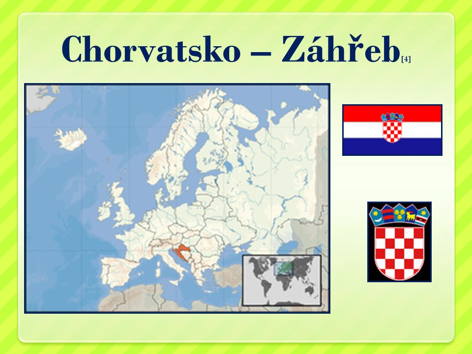 Chorvatsko – Záh ř eb [4]