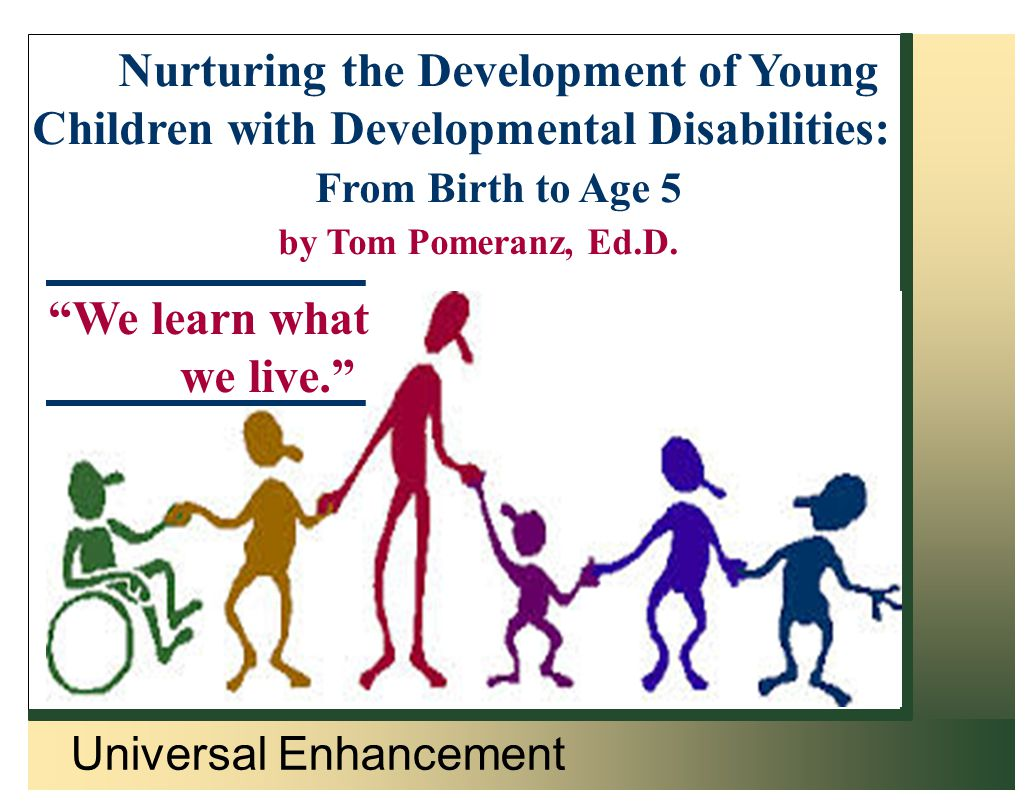 Universal Enhancement People's Care Autism Services Nurturing the Development of Young Children with Autism and other Developmental Disabilities by Thomas Pomeranz, Ed.D.