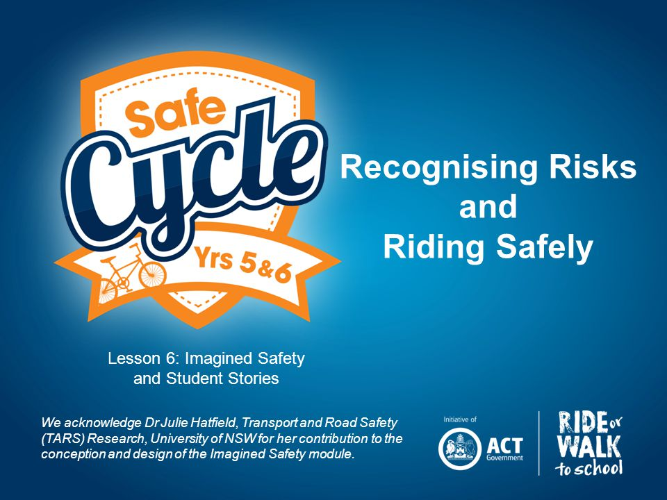 Remember: Recognise risk and do something about it to be a safer rider.