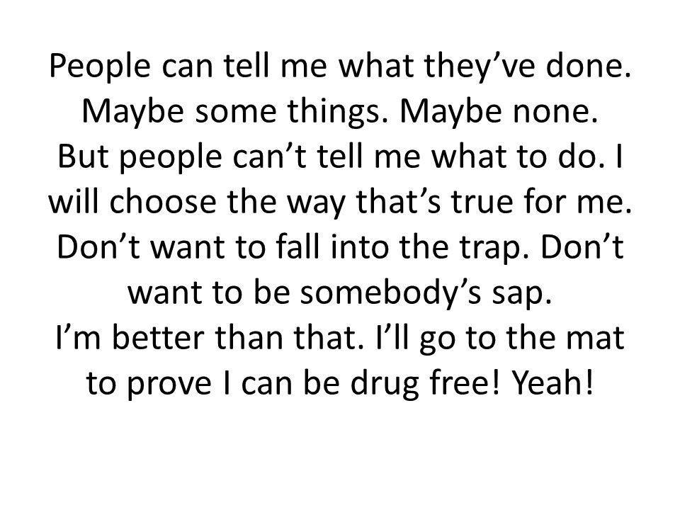 D.I won't do drugs A. Won't have an attitude R. I will respect myself E.