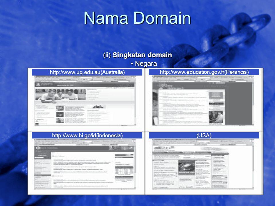 © 2002 By Default! A Free sample background from www.awesomebackgrounds.com Slide 16 Nama Domain (ii) Singkatan domain Negara Negara http://www.uq.edu
