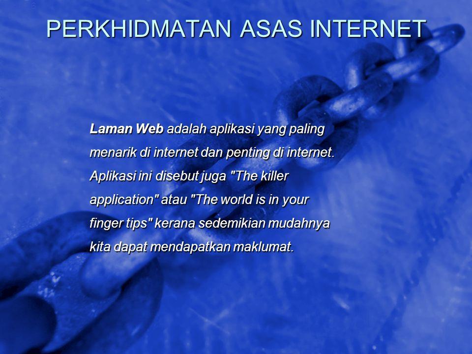 © 2002 By Default! A Free sample background from www.awesomebackgrounds.com Slide 26 PERKHIDMATAN ASAS INTERNET Laman Web adalah aplikasi yang paling