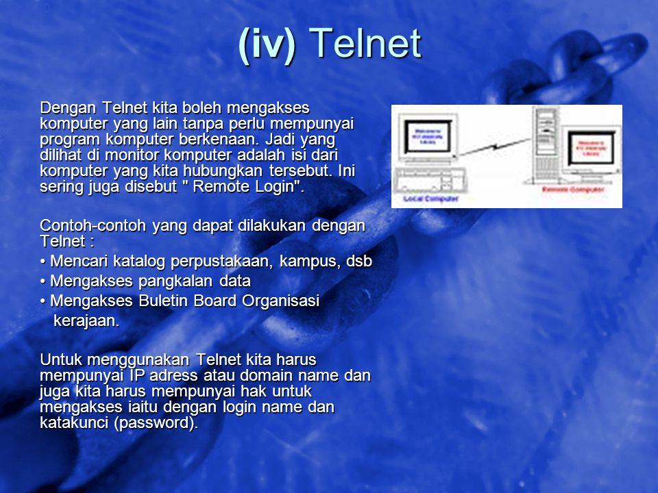 © 2002 By Default! A Free sample background from www.awesomebackgrounds.com Slide 40 (iv) Telnet Dengan Telnet kita boleh mengakses komputer yang lain