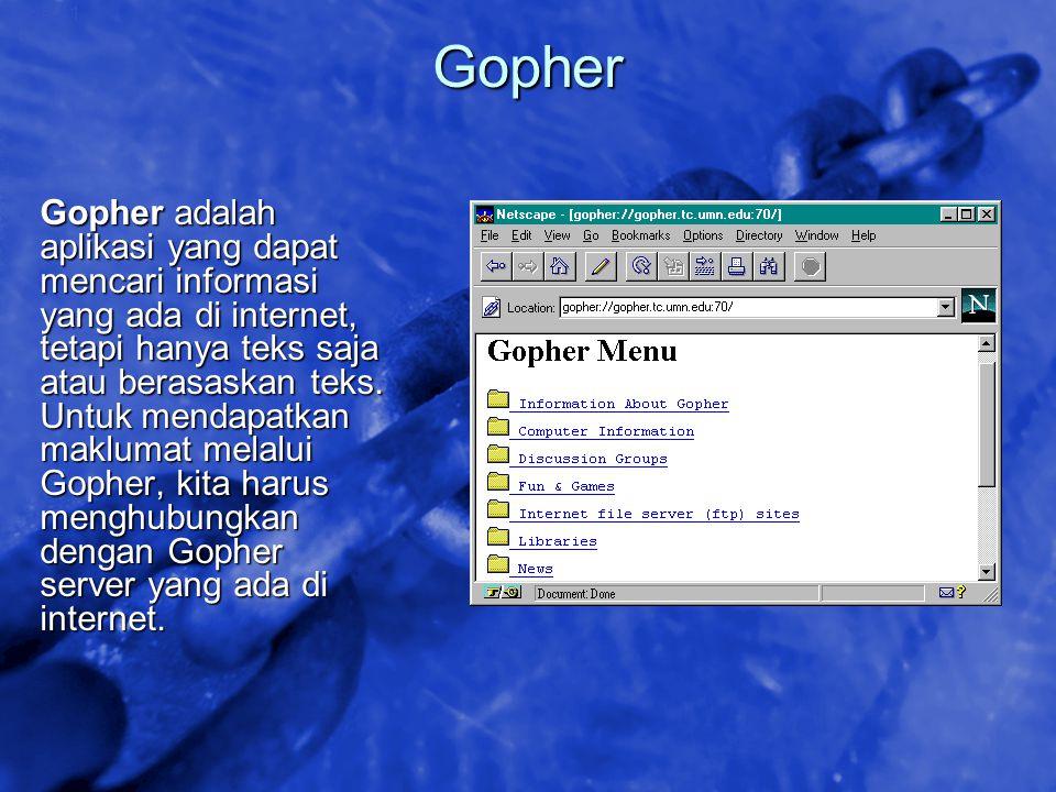 © 2002 By Default! A Free sample background from www.awesomebackgrounds.com Slide 41 Gopher Gopher adalah aplikasi yang dapat mencari informasi yang a