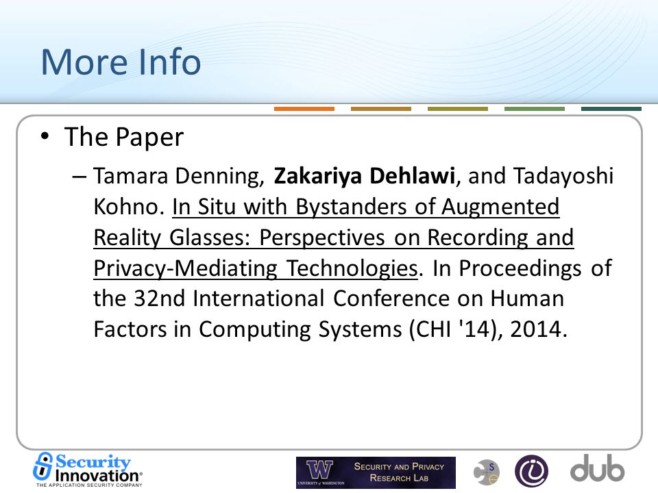 More Info The Paper – Tamara Denning, Zakariya Dehlawi, and Tadayoshi Kohno.