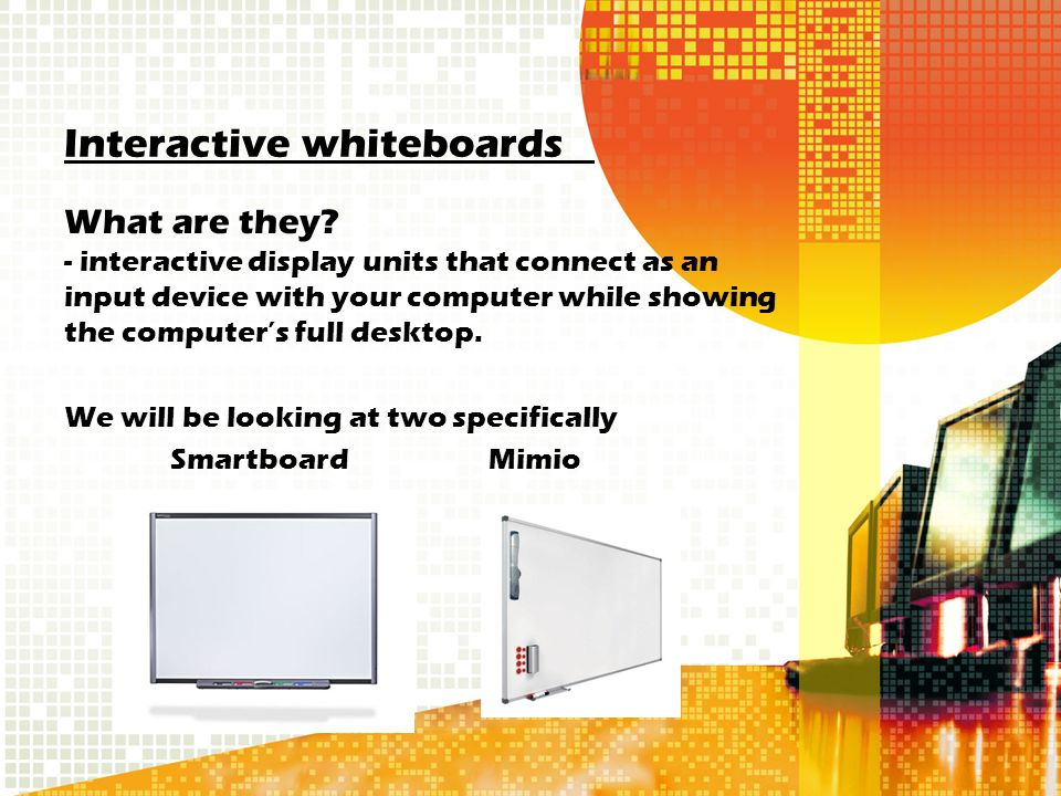 Interactive whiteboards What are they.