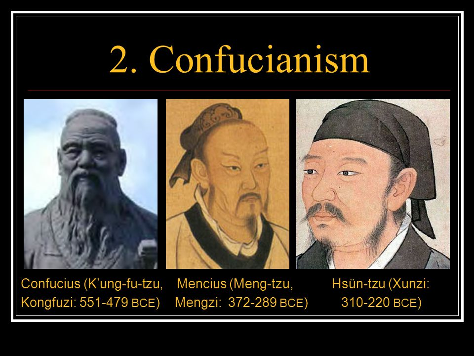 2.Confucianism The Taoists are wrong.