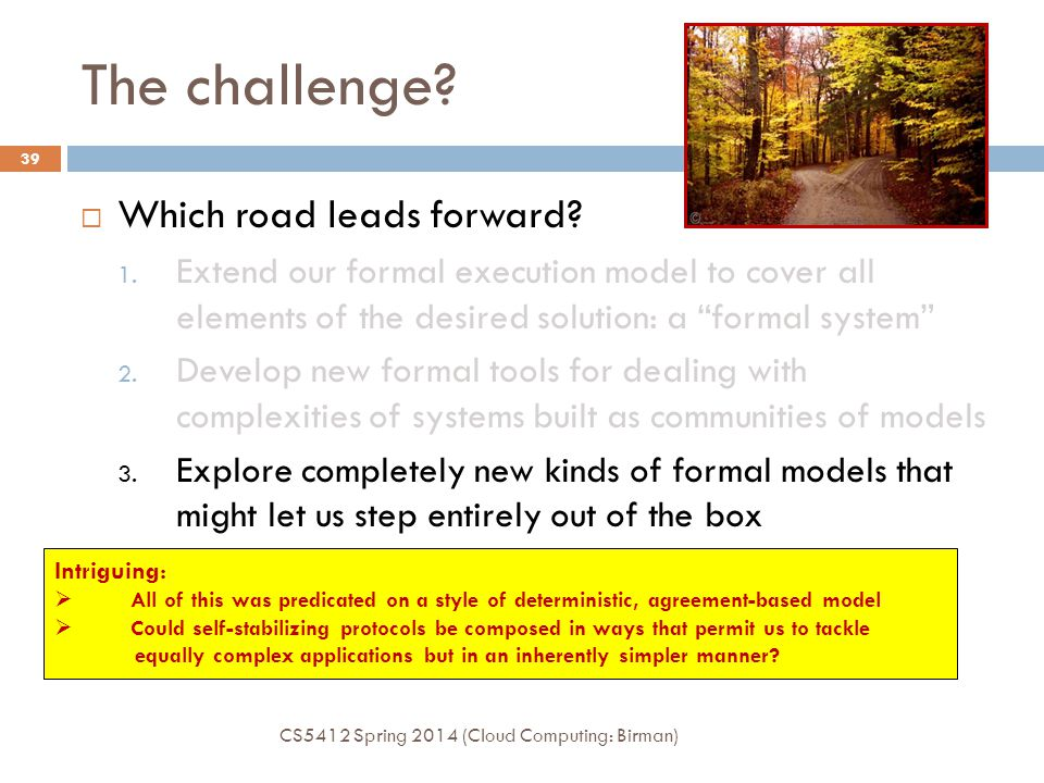 The challenge. Which road leads forward. 1.