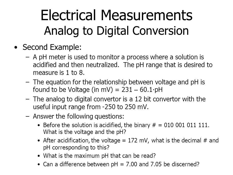 Electronics Digital Volt Meter (DVM) Measurement Use of DVM for V, I, and R measurements voltage Thermocouple Pair (generates V) DVM Current transducer I out Multimeter Shunt resistor DVM -++- I = V meter /R shunt