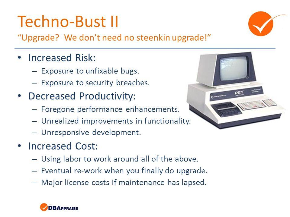 Techno-Bust II Upgrade.