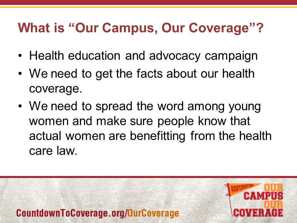 What is Our Campus, Our Coverage .