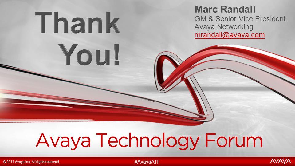 19 #AvayaATF © 2014 Avaya Inc. All rights reserved.