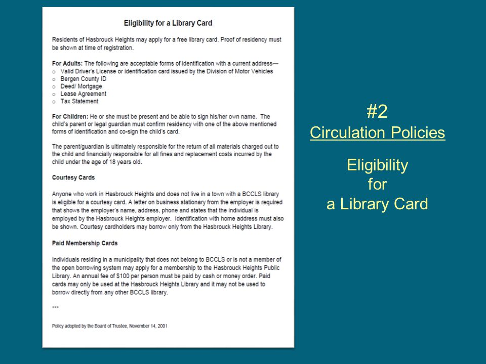#2 Circulation Policies Eligibility for a Library Card
