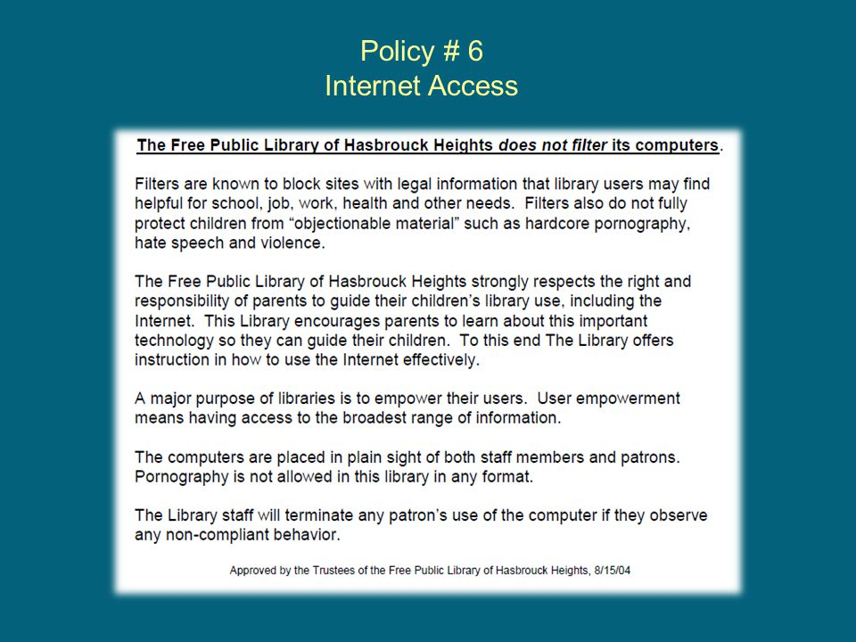 Policy # 6 Internet Access