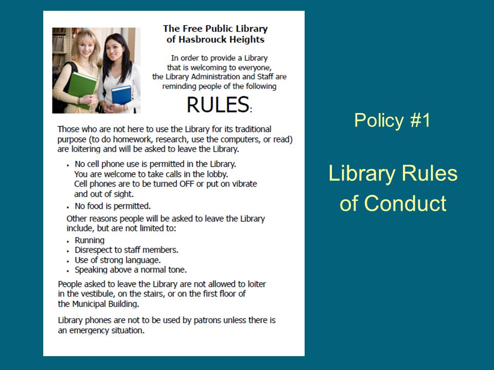 Policy #1 Library Rules of Conduct