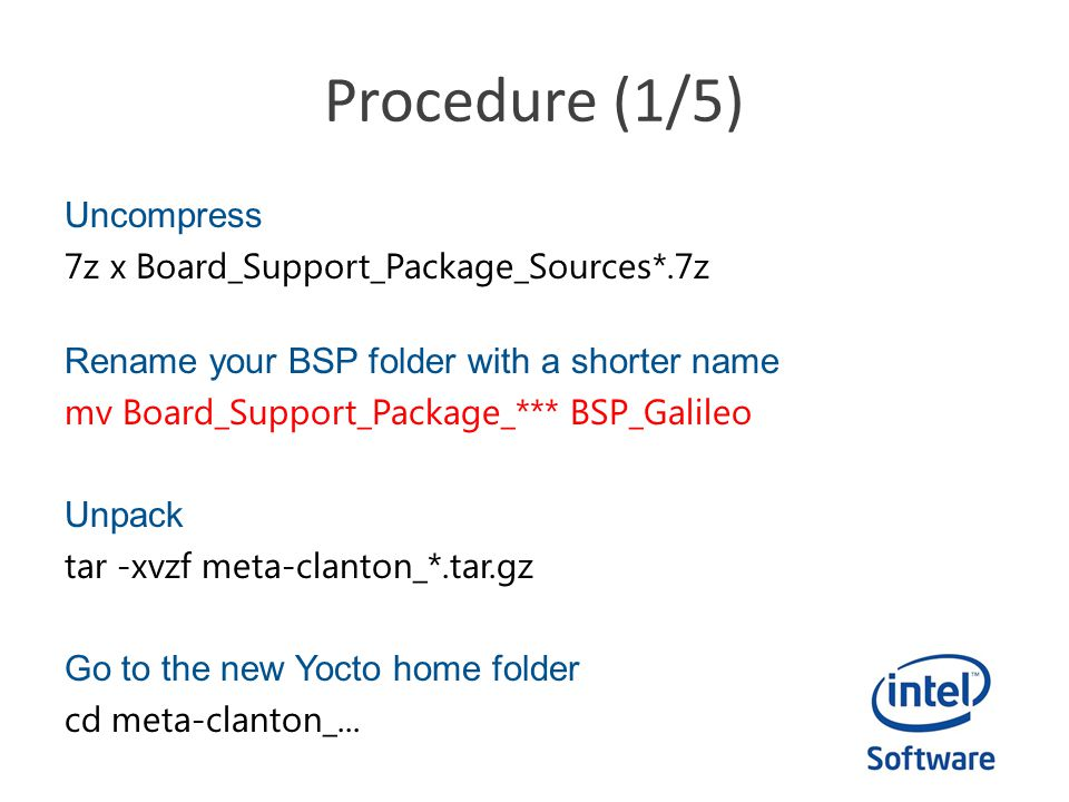 Procedure (2/5) Setting up Yocto receipe By default, Yocto is ready to compile a tiny Linux image or cross compile toolchain.