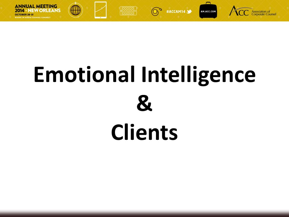Emotional Intelligence & Clients