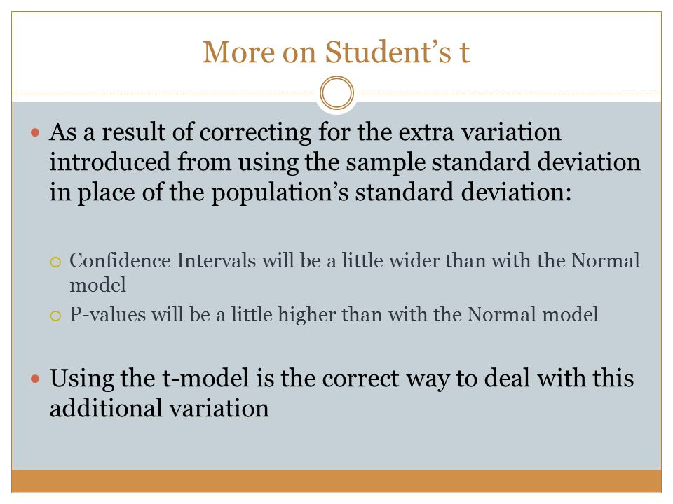 Confidence Interval When the conditions are met, we get: with the standard error given by: The critical value is determined by the confidence level we set and the degrees of freedom that comes from the sample size, n