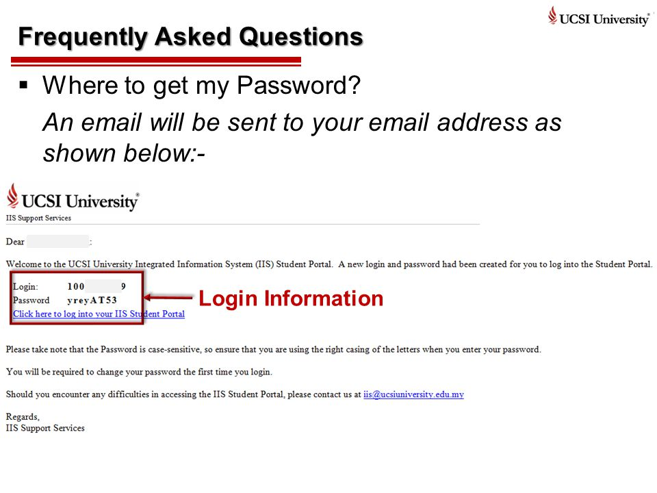 Frequently Asked Questions  Where to get my Password.