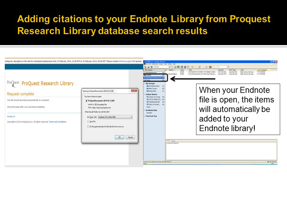 When your Endnote file is open, the items will automatically be added to your Endnote library!