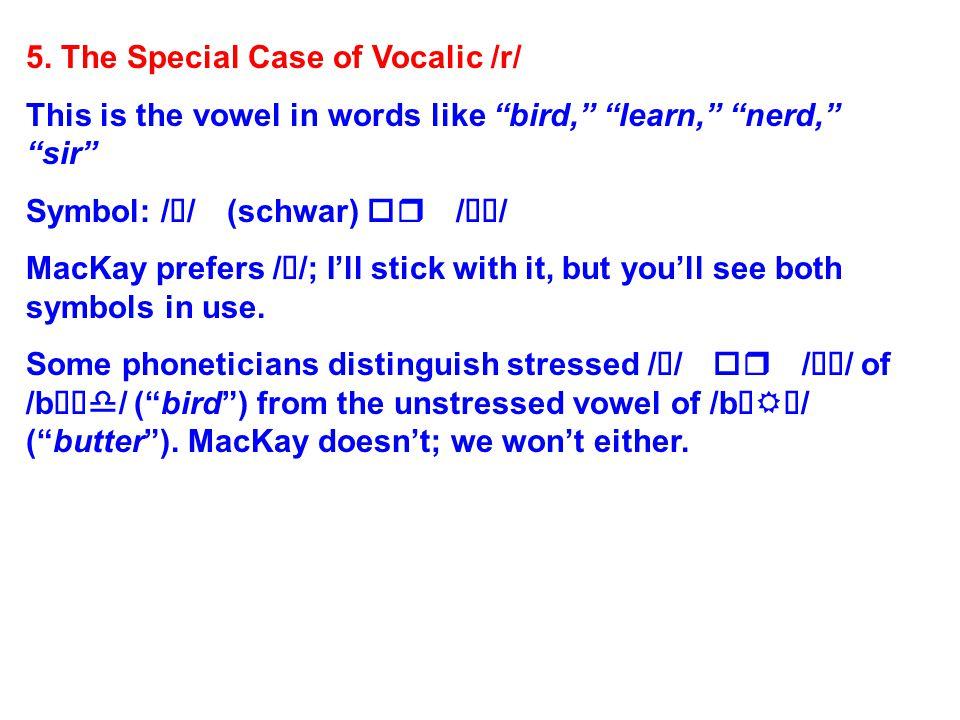 Rhotic Vowels