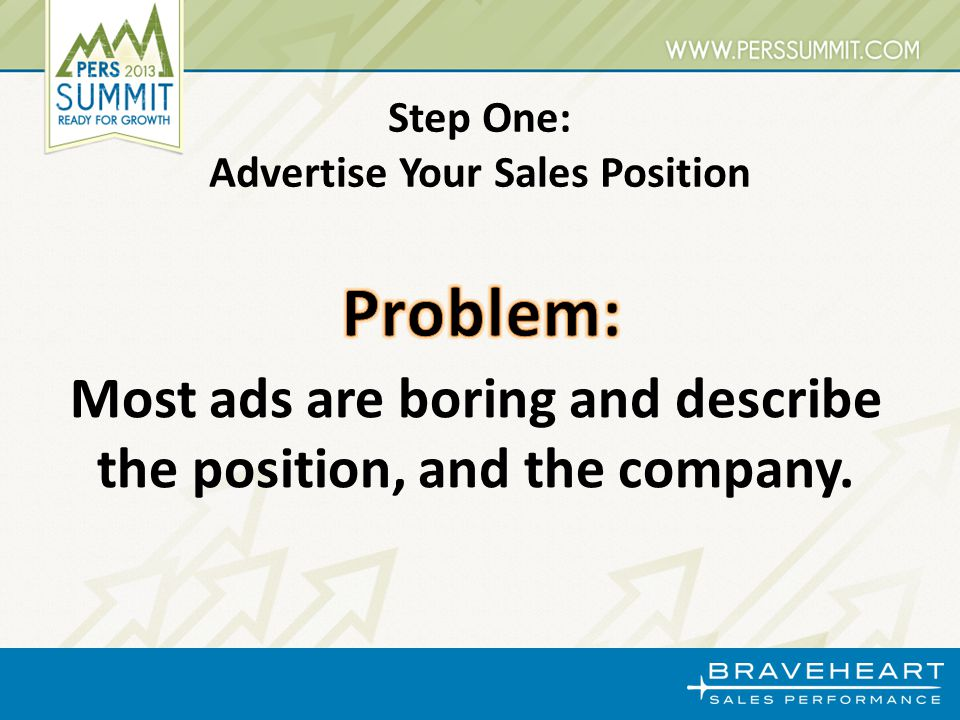 Most ads are boring and describe the position, and the company.