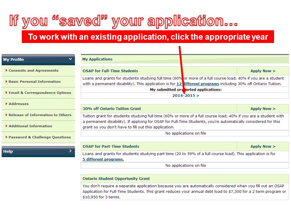To work with an existing application, click the appropriate year