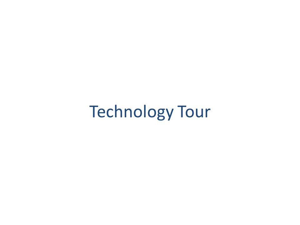 Technology Tour