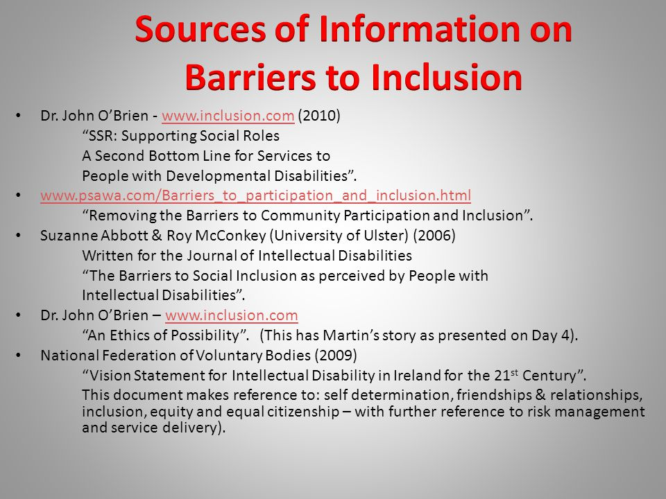 """Dr. John O'Brien - www.inclusion.com (2010)www.inclusion.com """"SSR: Supporting Social Roles A Second Bottom Line for Services to People with Developmen"""