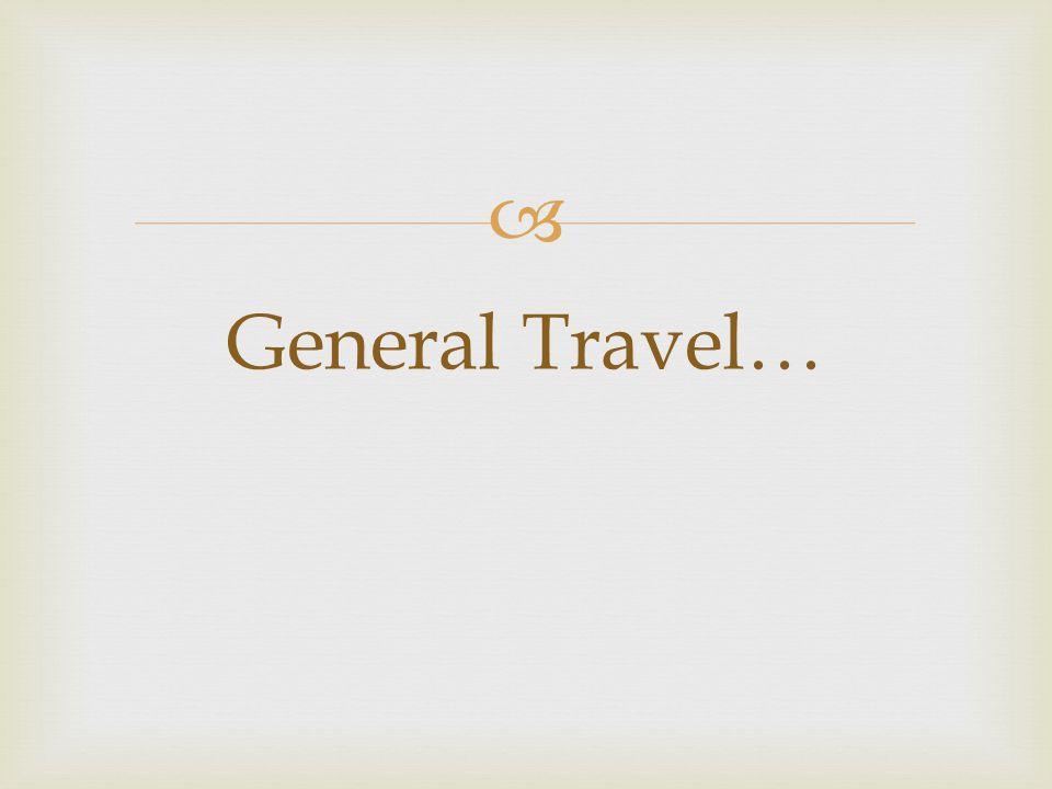  General Travel…