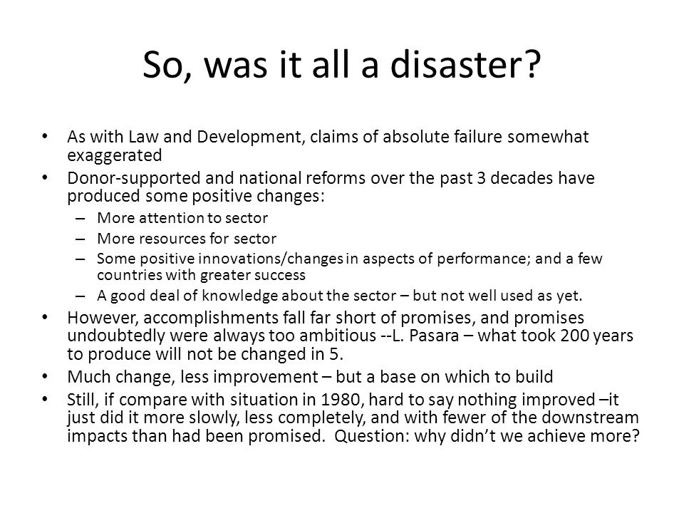 So, was it all a disaster.