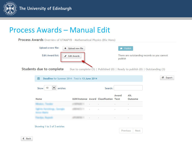 Process Awards – Manual Edit