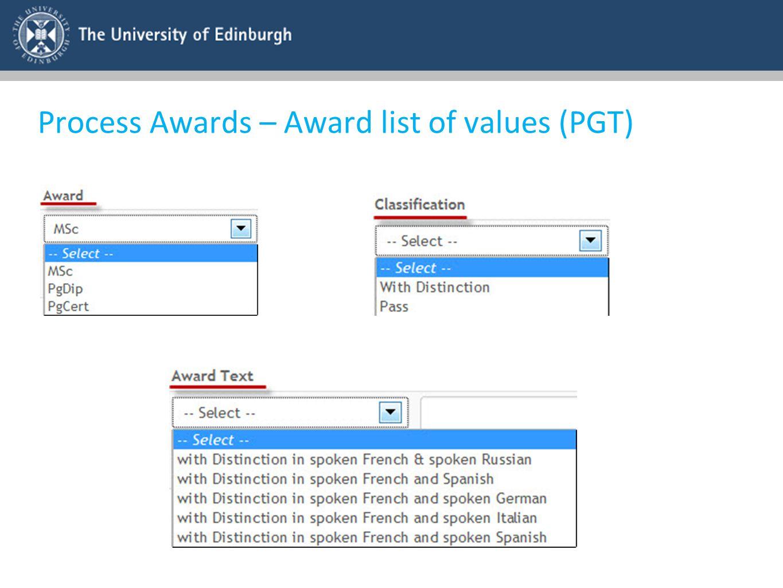 Process Awards – Award list of values (PGT)