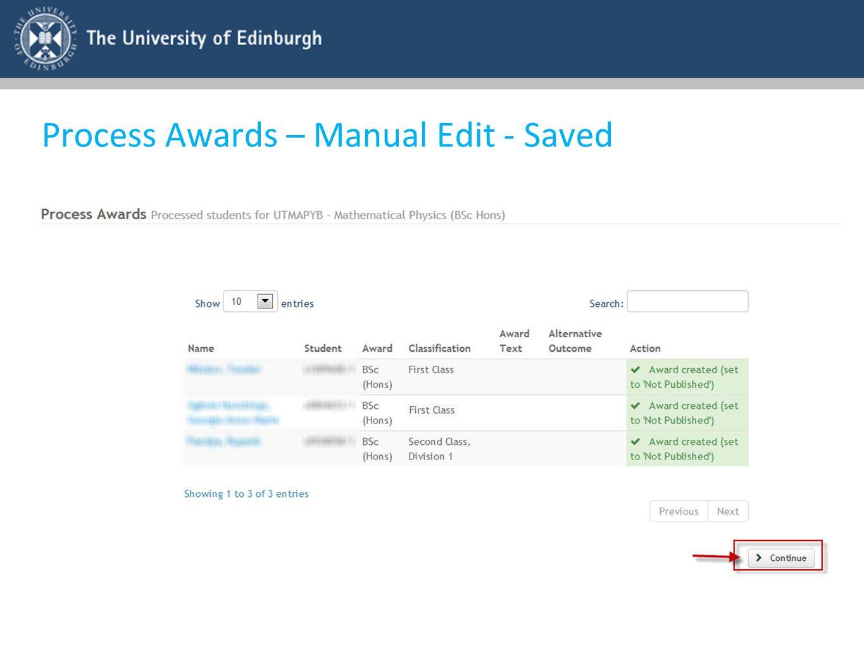Process Awards – Manual Edit - Saved