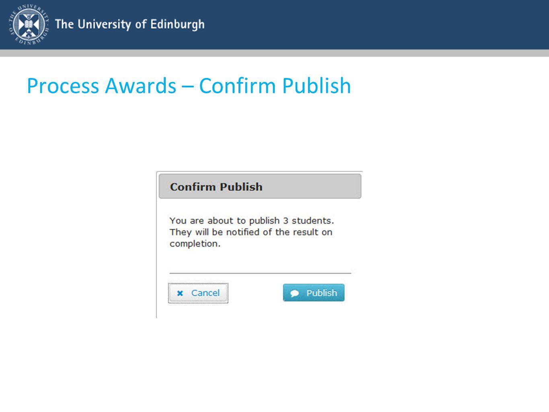 Process Awards – Confirm Publish