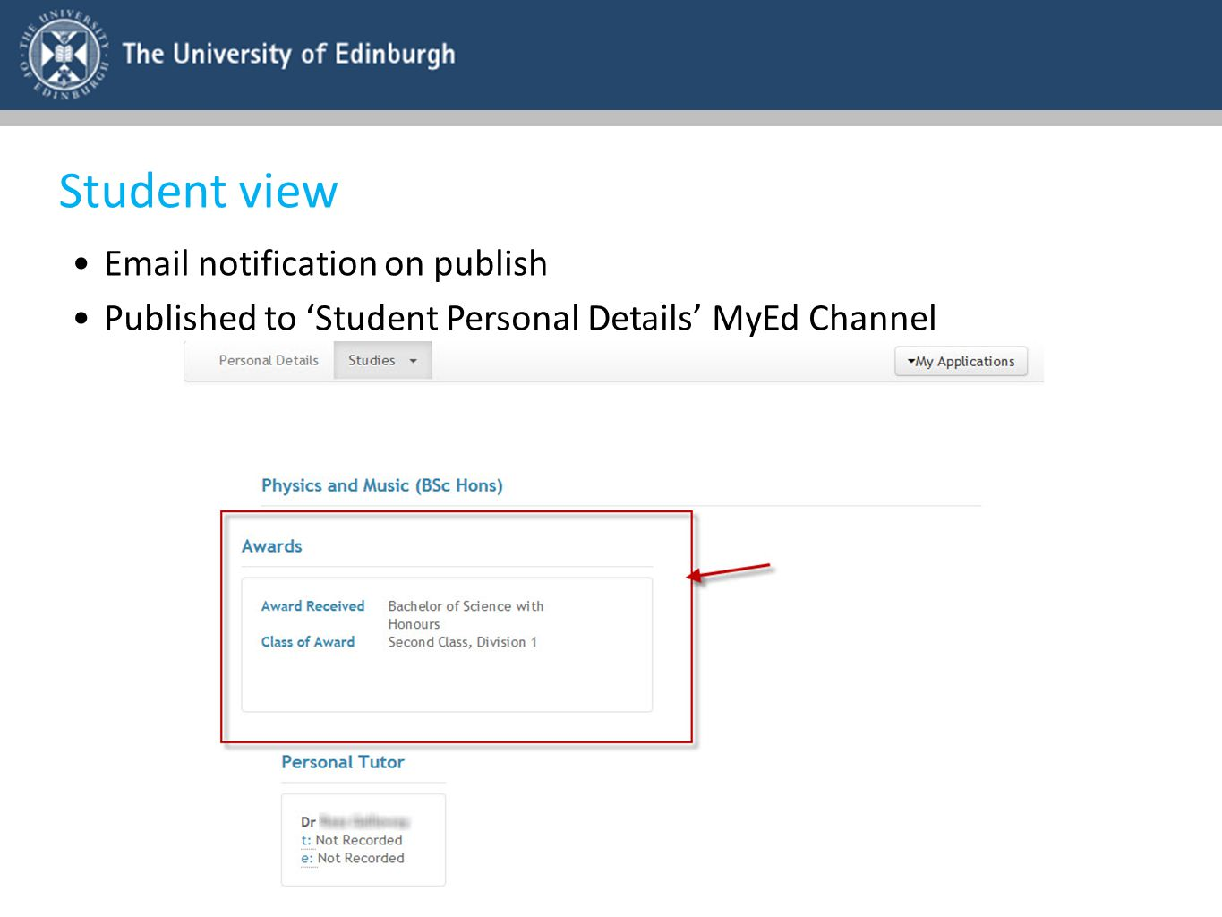 Student view Email notification on publish Published to 'Student Personal Details' MyEd Channel