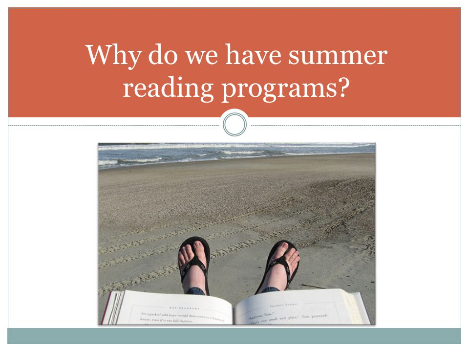 Why do we have summer reading programs