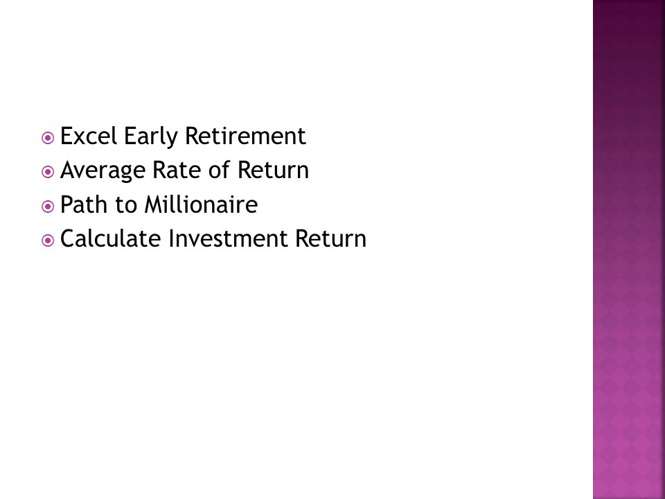  Excel Early Retirement  Average Rate of Return  Path to Millionaire  Calculate Investment Return