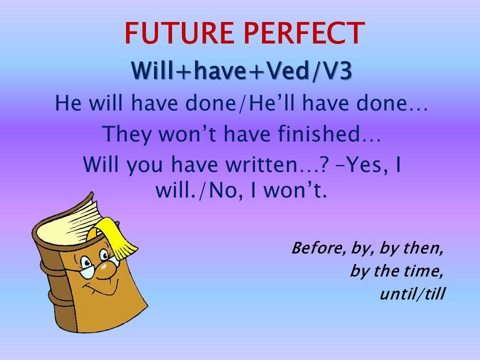 USE: Действия, которые будут происходить в определенное время в будущем. Tom will be writing a test at 3pm tomorrow. Действия, которые точно произойду