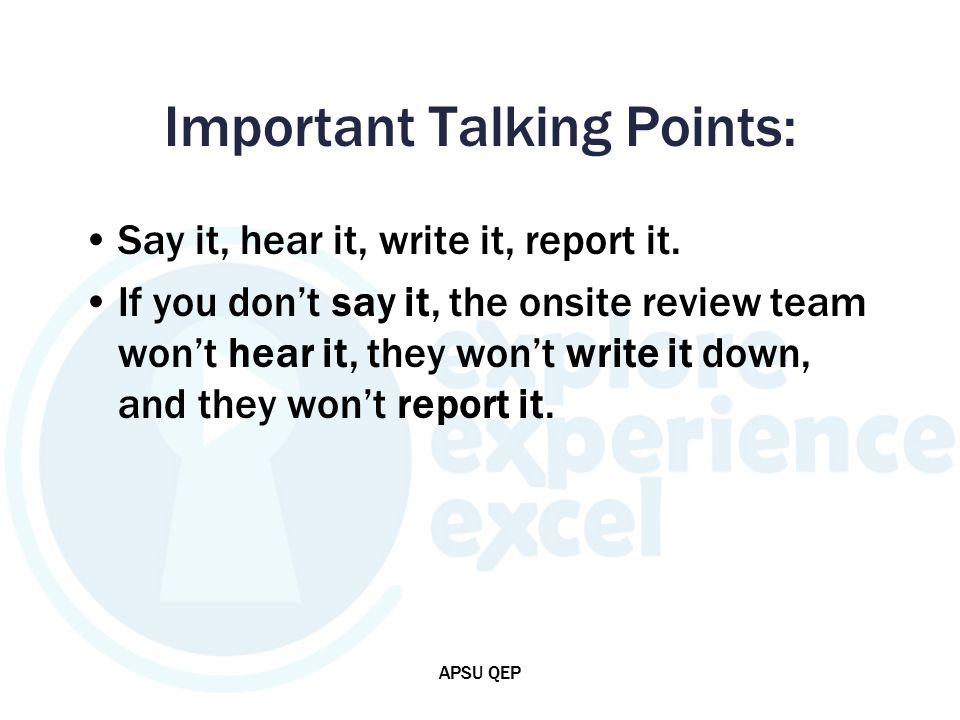 Important Talking Points: Say it, hear it, write it, report it.