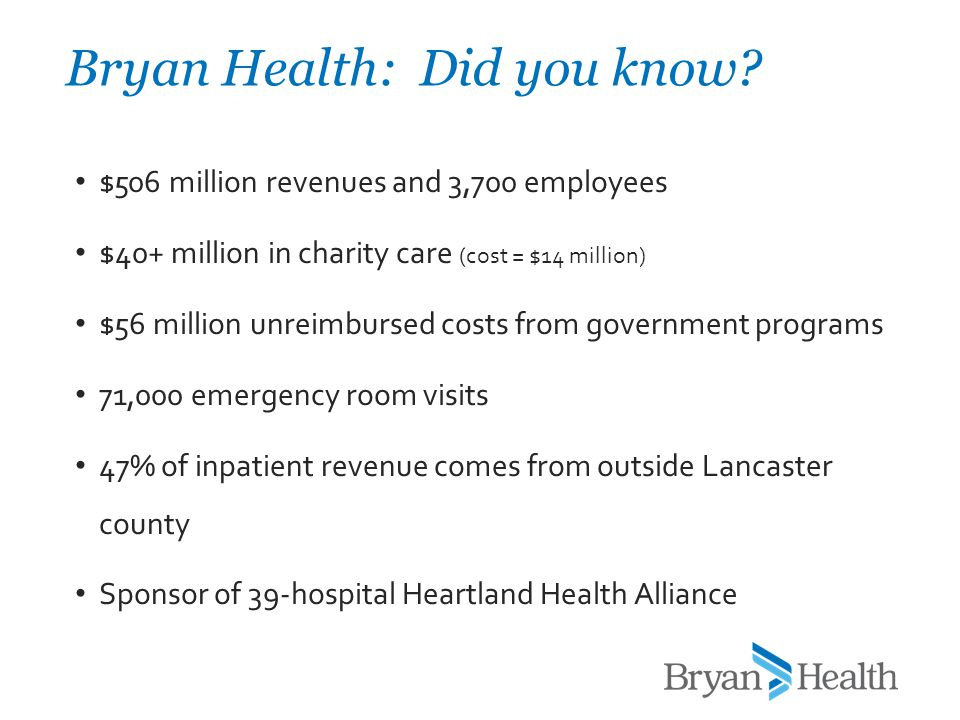 $506 million revenues and 3,700 employees $40+ million in charity care (cost = $14 million) $56 million unreimbursed costs from government programs 71