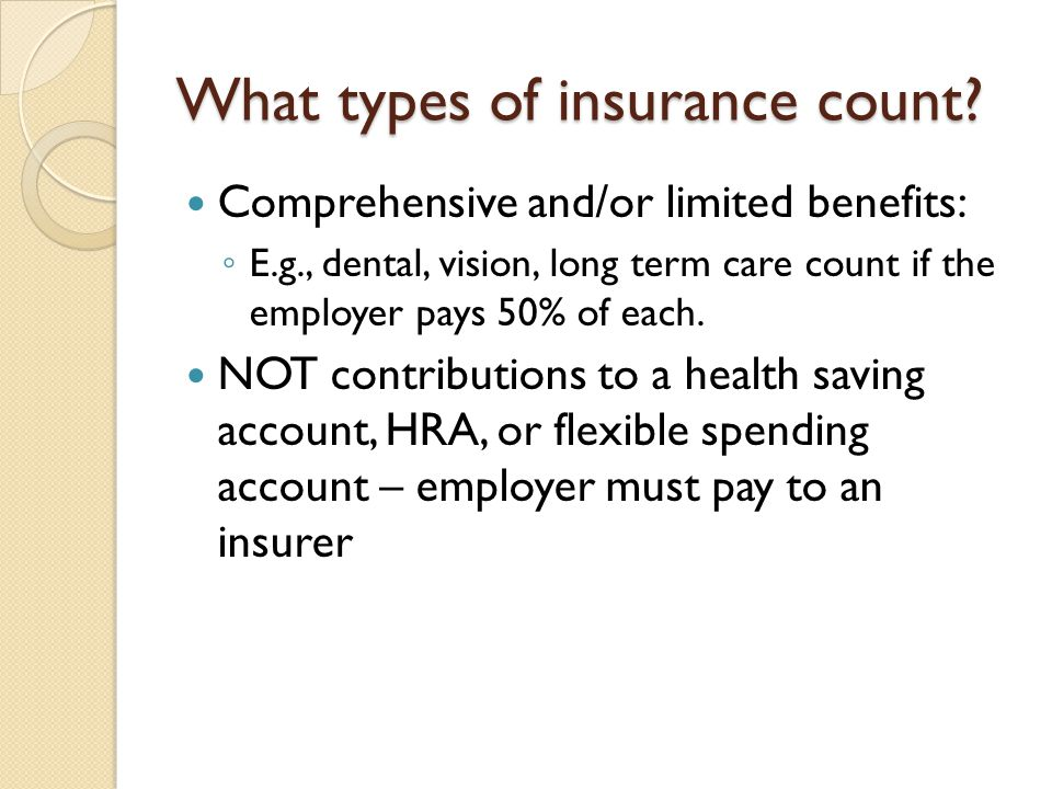 What types of insurance count.