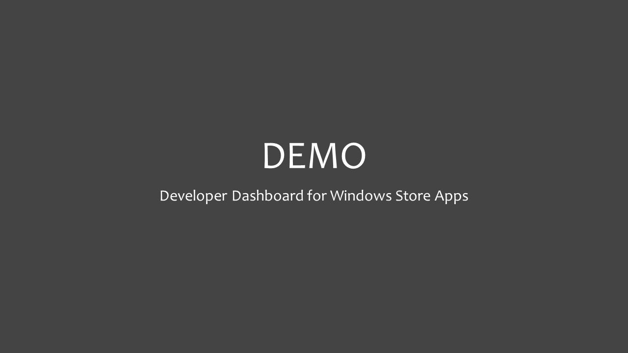 DEMO Developer Dashboard for Windows Store Apps