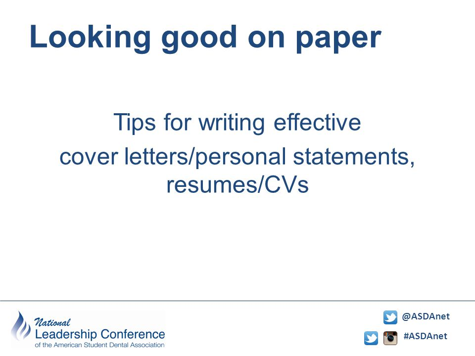 #ASDAnet @ASDAnet Looking good on paper Tips for writing effective cover letters/personal statements, resumes/CVs