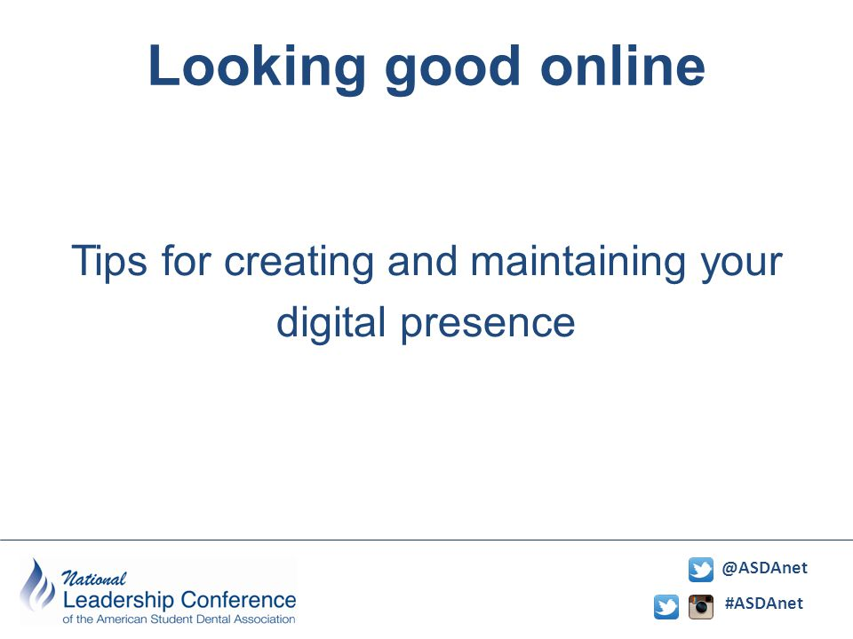 #ASDAnet @ASDAnet Looking good online Tips for creating and maintaining your digital presence