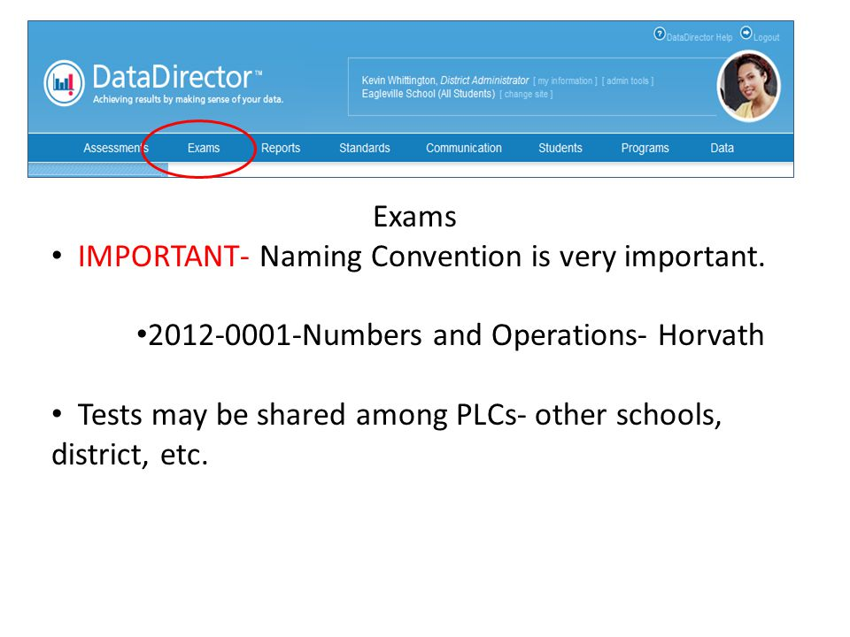 Exams IMPORTANT- Naming Convention is very important.