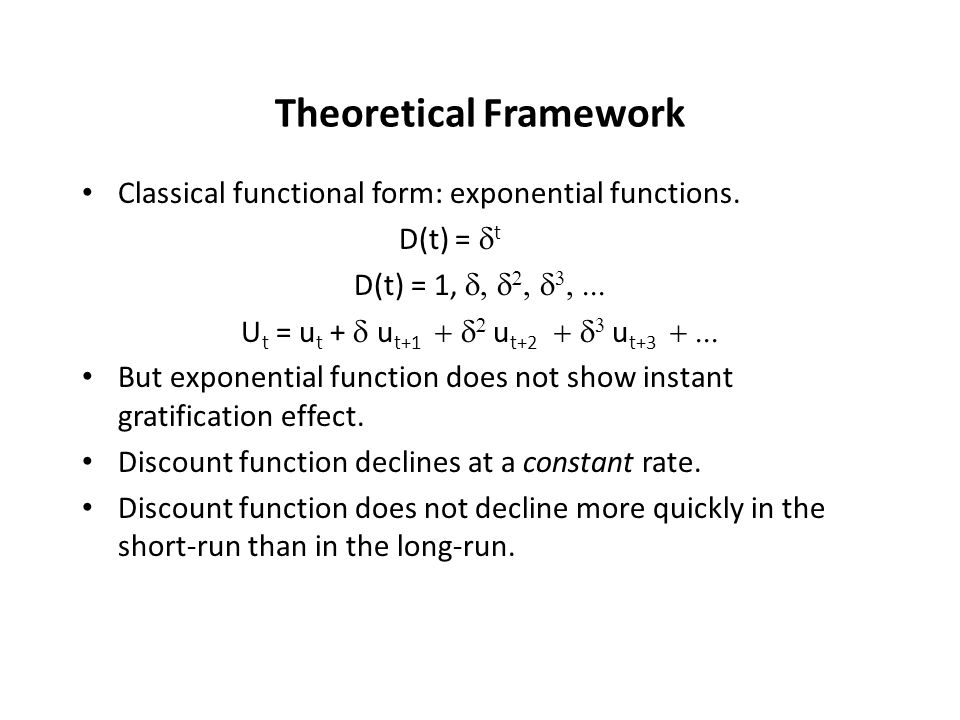 Theoretical Framework Classical functional form: exponential functions.