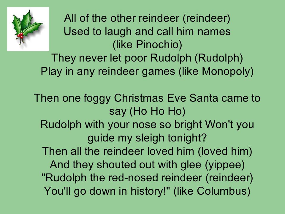 Time for new lyrics Let's change Rudolph to Randolph and reindeer to cowboy